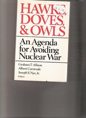 Allison Hawks Doves & Owls - an Agenda for Avoiding Nuclear War: ALLISON, GT