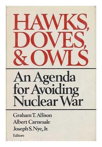 9780393019957: Hawks, Doves, and Owls: An Agenda for Avoiding Nuclear War