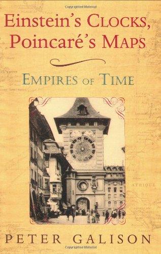 9780393020014: Einstein's Clocks, Poincare's Maps: Empires of Time
