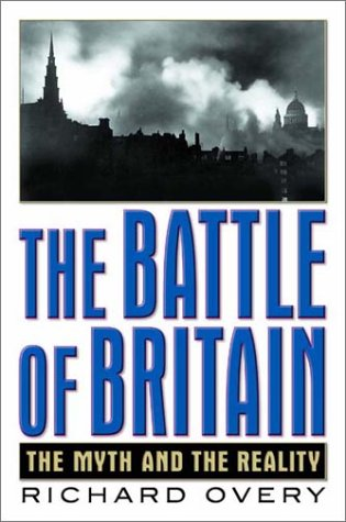 9780393020083: The Battle of Britain: The Myth and the Reality