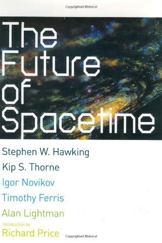 9780393020229: The Future of Spacetime