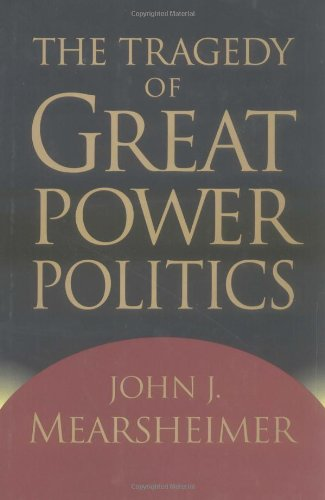 9780393020250: The Tragedy of Great Power Politics