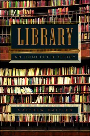 9780393020298: Library: An Unquiet History