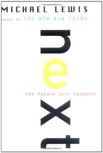 9780393020373: Next – The Future Just Happened