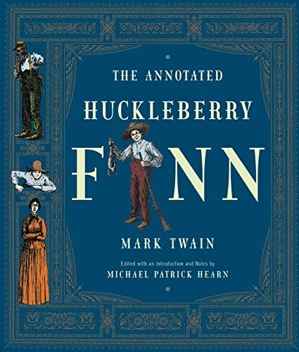 9780393020397: The Annotated Huckleberry Finn: Adventures of Huckleberry Finn, Tom Sawyer's Comrade