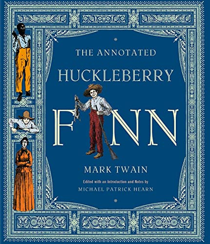 The Annotated Huckleberry Finn; Adventures of Huckleberry: Twain, Mark (Samuel