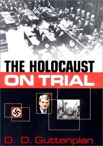 The Holocaust on trial.: Guttenplan, D.D.