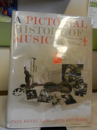 9780393021073: A Pictorial History of Music