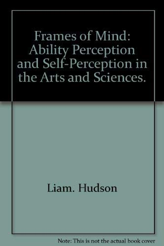 9780393021417: Frames of Mind: Ability Perception and Self-Perception in the Arts and Sciences.