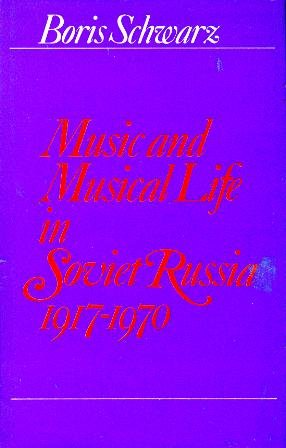 9780393021523: Music and musical life in Soviet Russia, 1917-1970