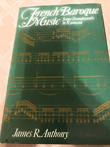 9780393021738: French Baroque music from Beaujoyeulx to Rameau