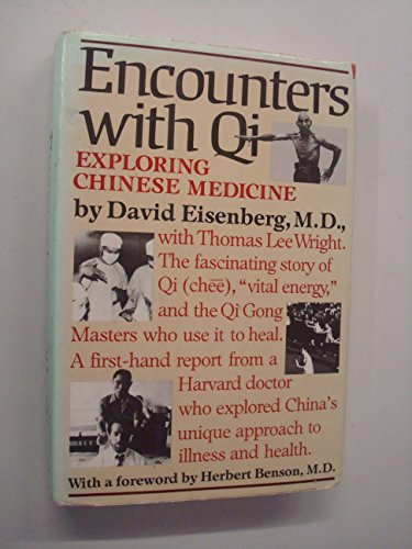 9780393022131: Eisenberg Encounters with Qi - Exploring Chinese Medicine