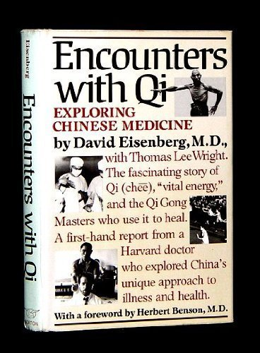 Encounters With Qi: Exploring Chinese Medicine.