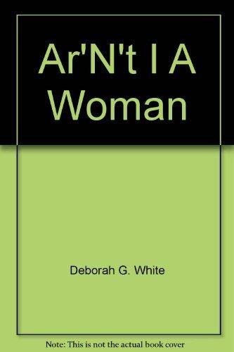 9780393022179: Ar'n't I a woman?: Female slaves in the plantation South