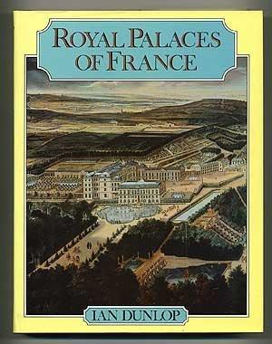 9780393022223: Royal Palaces of France