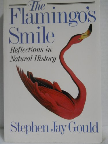 9780393022285: The Flamingo's Smile: Reflections in Natural History