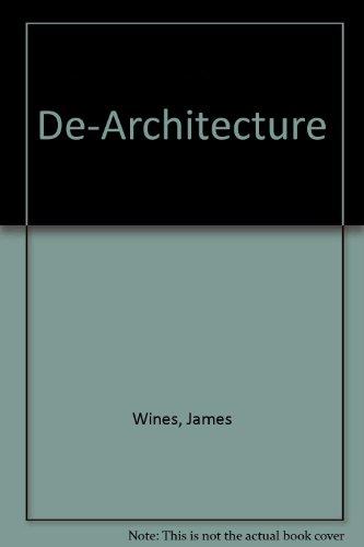 9780393022711: De-Architecture