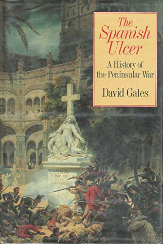 9780393022810: The Spanish Ulcer: A History of the Peninsular War