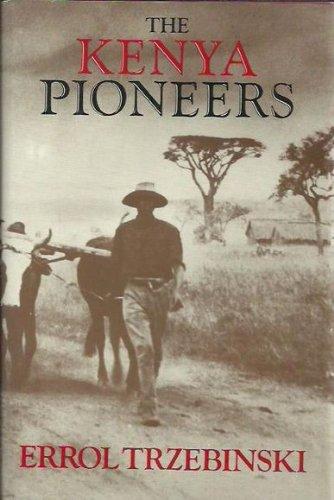 9780393022872: The Kenya Pioneers