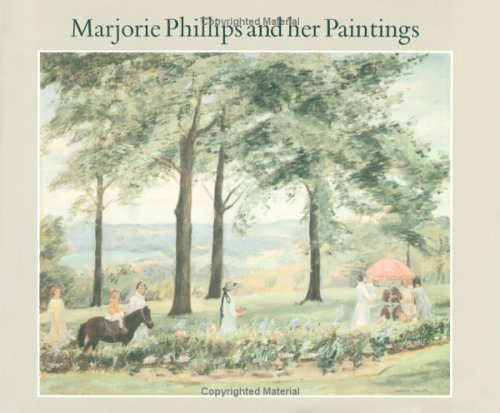 Marjorie Phillips and Her Paintings - FLAT SIGNED By Publisher (Niece of the Artist): Phillips, ...