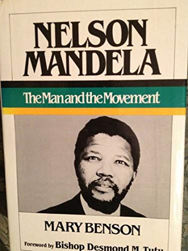 9780393022964: Nelson Mandela: The Man and the Movement
