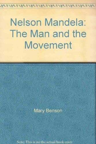 9780393022964: Benson: Nelson Mandela - the Man and the Movemen T