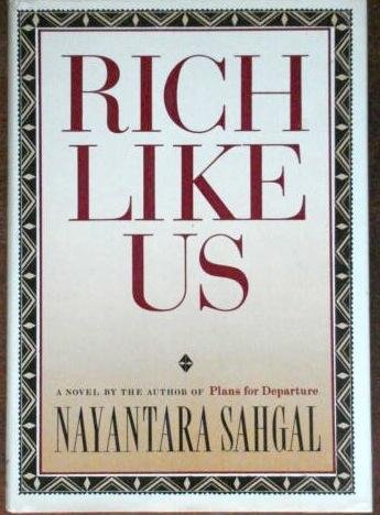 Rich Like Us: Nayantara Sahgal