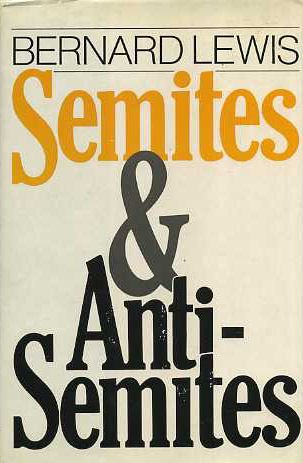 Semites and Anti-Semites; An Inquiry Into Conflict and Prejudice