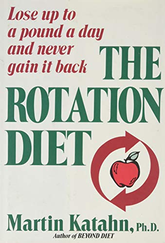 9780393023152: The Rotation Diet: Lose Up to a Pound Day and Never Gain It Back