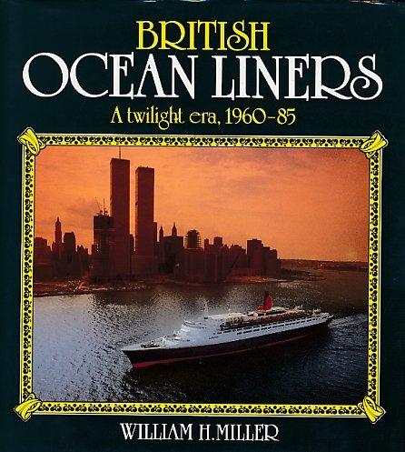 9780393023367: British Ocean Liners: A Twilight Era, 1960-85
