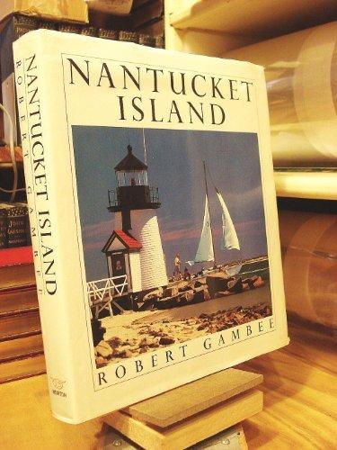 Nantucket Island: Robert Gambee