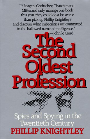 9780393023862: The Second Oldest Profession: Spies and Spying in the Twentieth Century