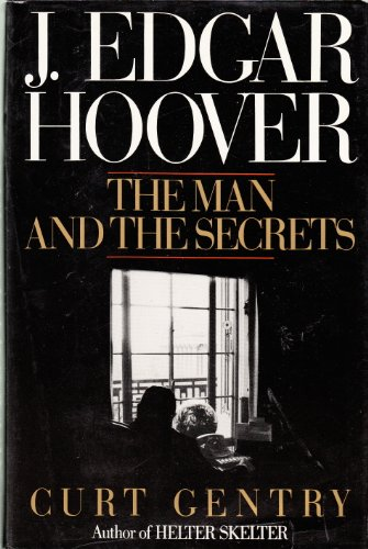 9780393024043: J.Edgar Hoover: The Man and the Secrets