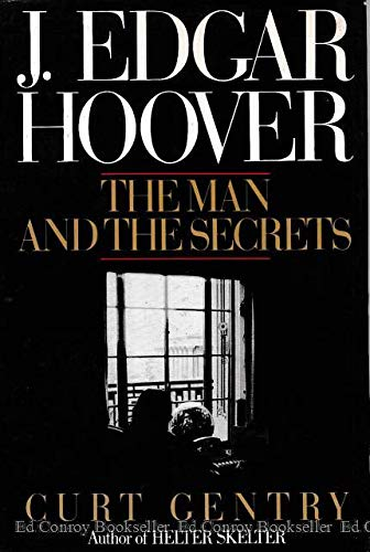 9780393024043: J. Edgar Hoover: The Man and the Secrets