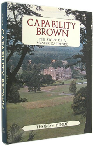9780393024210: Capability Brown: The Story of a Master Gardener