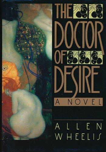 The Doctor of Desire: Wheelis, Allen