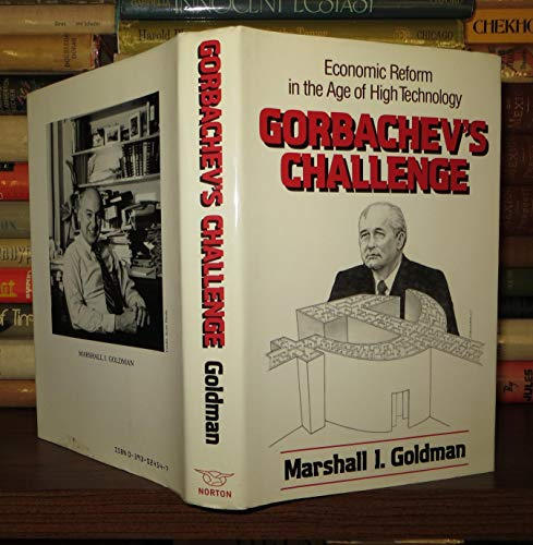 9780393024548: Gorbachev's Challenge: Economic Reform in the Age of High Technology