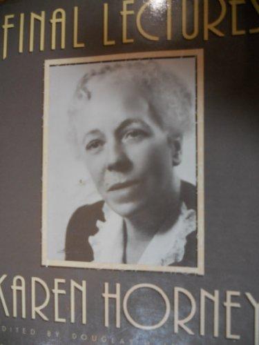 Final Lectures: Horney, Karen; Ingram,