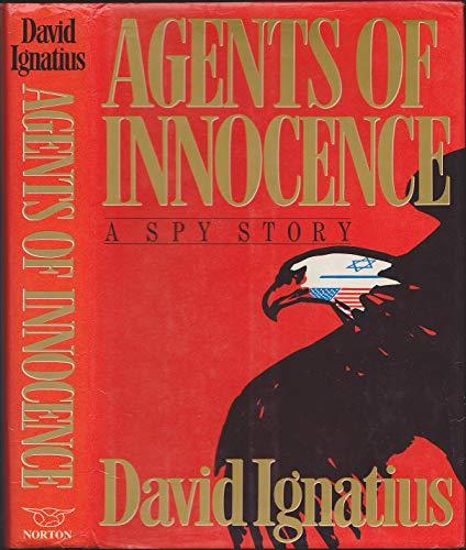 9780393024869: Agents of Innocence (Cloth)
