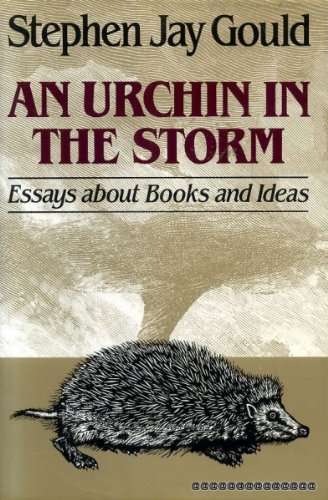 An Urchin in the Storm: Essays About Books and Ideas