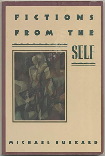 9780393025071: Burkard: Fictions from the Self (Cloth)