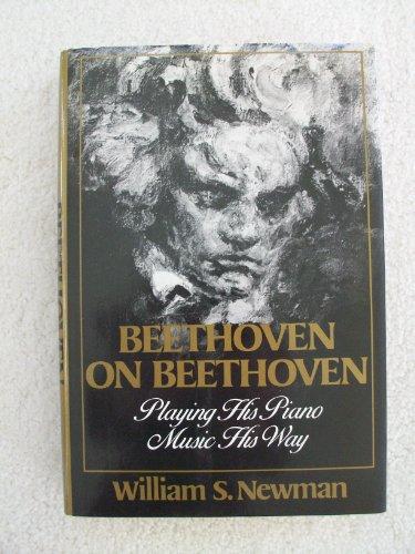 9780393025385: Beethoven on Beethoven: Playing His Piano Music His Way