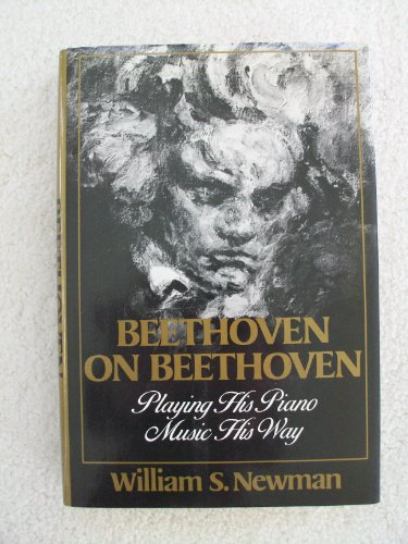 9780393025385: Beethoven on Beethoven: Playing His Piano Music His Way