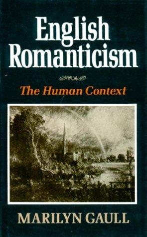 9780393025415: English Romanticism: The Human Context