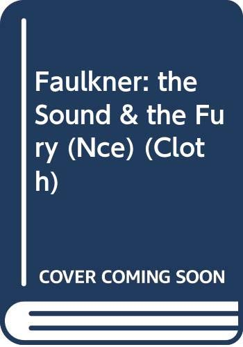 9780393025460: Faulkner: the Sound & the Fury (Nce) (Cloth) (A Norton critical edition)