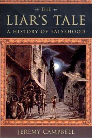 9780393025590: The Liar's Tale: A History of Falsehood