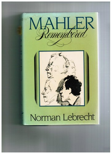 9780393025729: Mahler Remembered