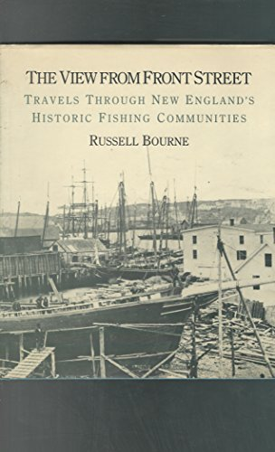 9780393025774: View from Front Street: Travels Through New England's Historic Fishing Communities