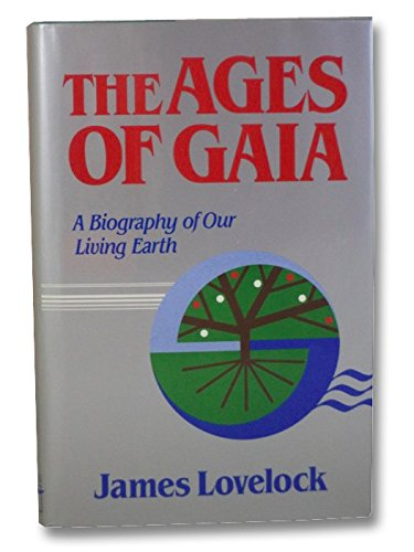 9780393025835: Ages of Gaia: A Biography of Our Living Earth (The Commonwealth Fund Book Program)