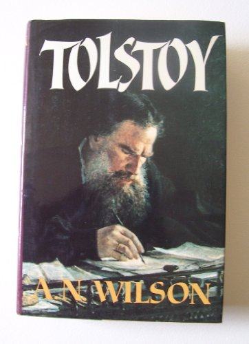 Tolstoy: Wilson, A. N.